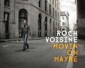 Roch Voisine Movin' On Maybe