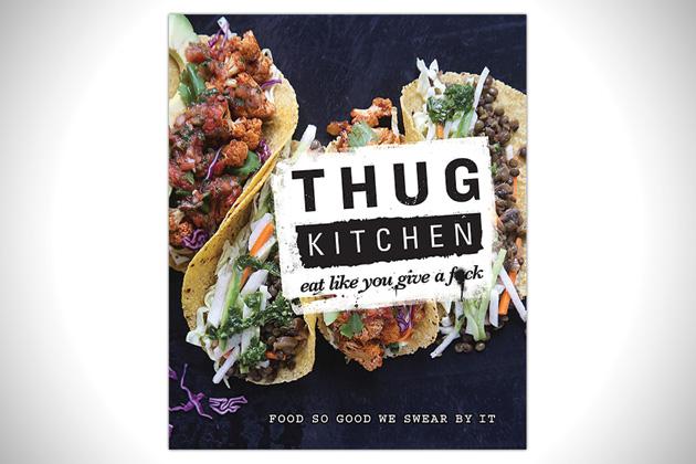Tome-Thug-Kitchen-Eat-Like-You-Give-a-Fck-Cookbook
