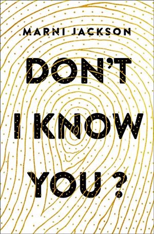 HR Don't I Know You9781250089793 copy