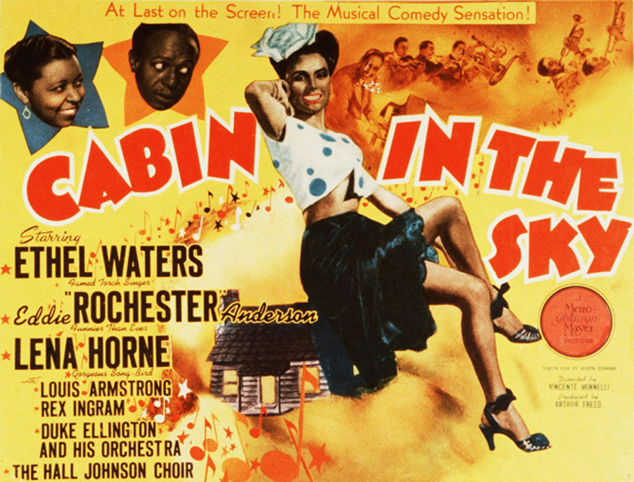 A movie poster with the title of the movie, Cabin In The Sky written in large block letters. Splitting the title is a pin-up girl, legs crossed and one arm raised to her hair. The faces of actors, Ethel Waters and Eddie Rochester appear in the top left corner, the former smiling and the latter looking down at the model as if concerned.