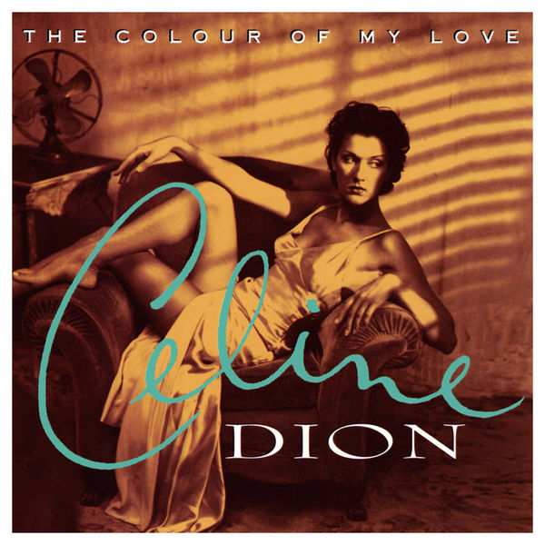 Celine Dion's The Colour of My Love