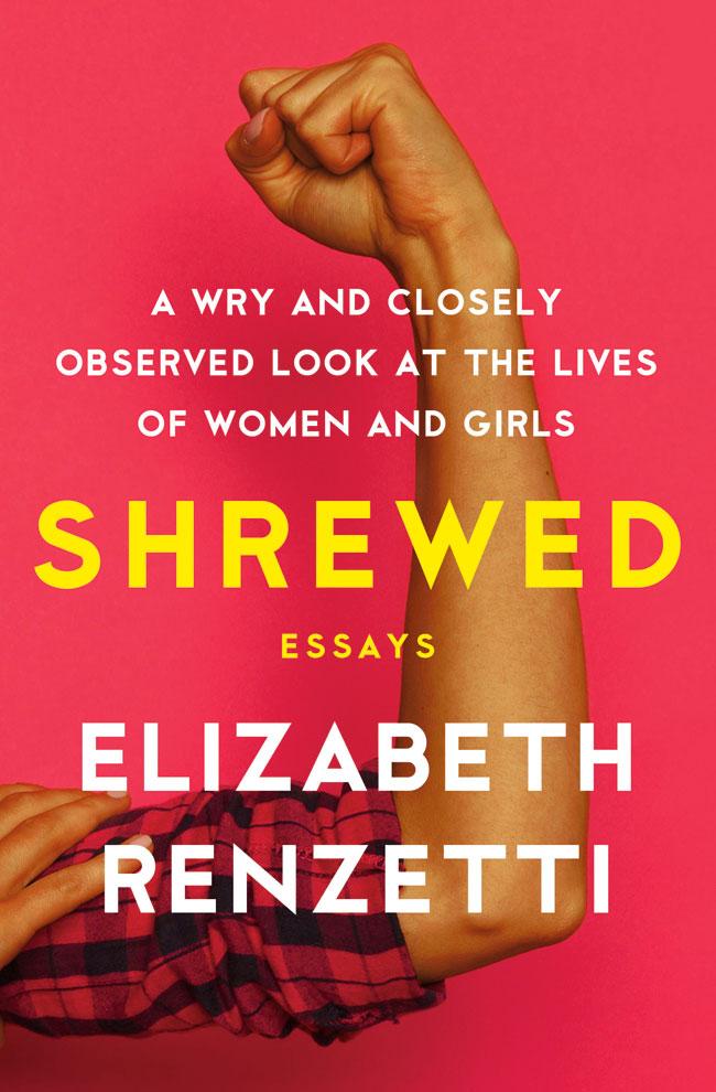 Shrewd by Elizabeth Renzetti