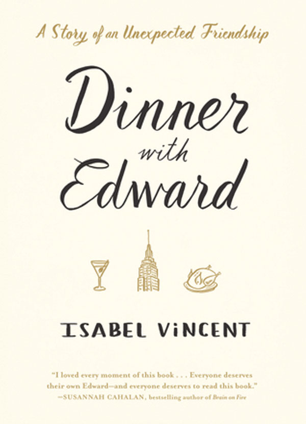 The book cover for Dinner With Edward. Beneath the title and author is three animated icons: a martini, a building and a turkey.