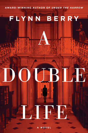 The book cover for A Double Life. Behind the text is a woman standing in doorway of a large foyer seen through a red filter.
