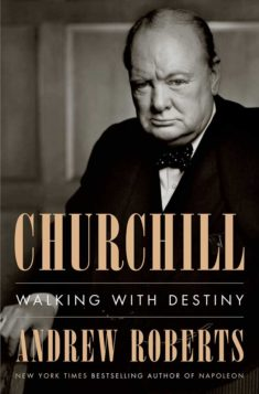 The book cover for Churchill: Walking With Destiny, featuring a black and white photo of the influential figure.