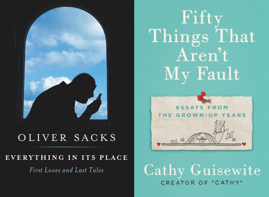 """Covers for the books """"Everything in it's Place: First Loves and Last Tales"""" by Oliver Sacks & """"Fifty Things That Aren't My Fault: Essays from the Grown-up Years"""" by Cathy Guisewite"""