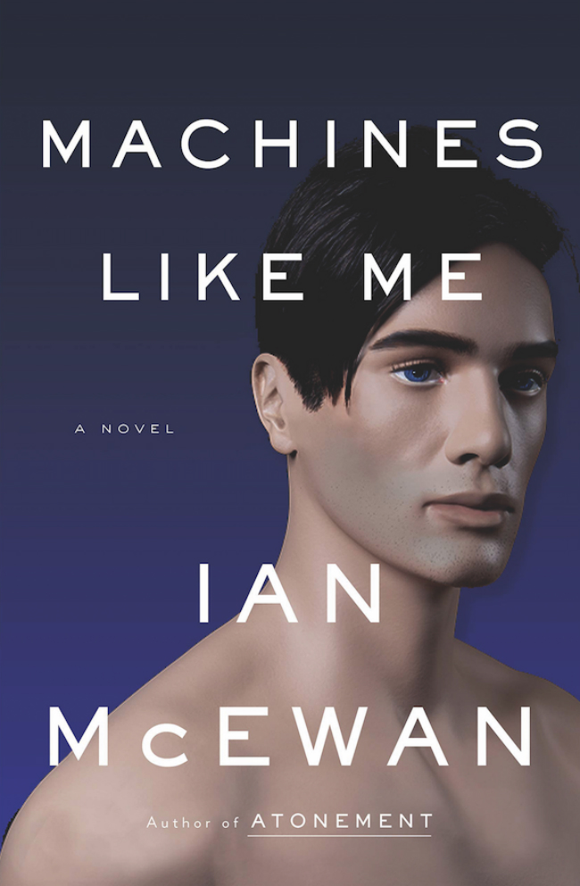 "The cover of Ian McEwan's novel ""Machines Like Me."""