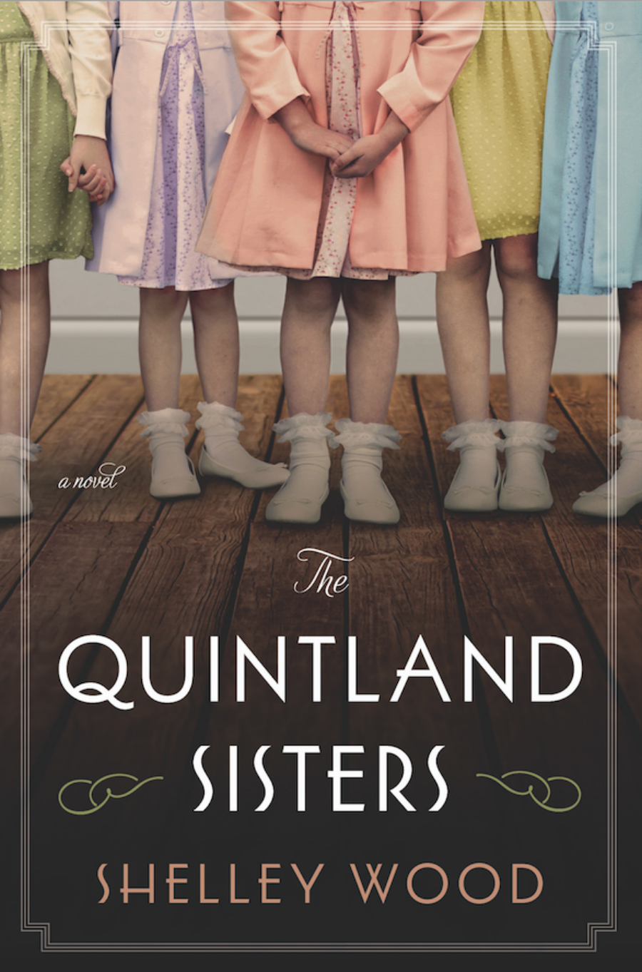 "The cover of ""The Quintland Sisters"" a novel by Shelley Wood"