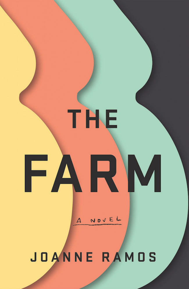 """The cover of Joanne Ramos' debut novel """"The Farm."""""""