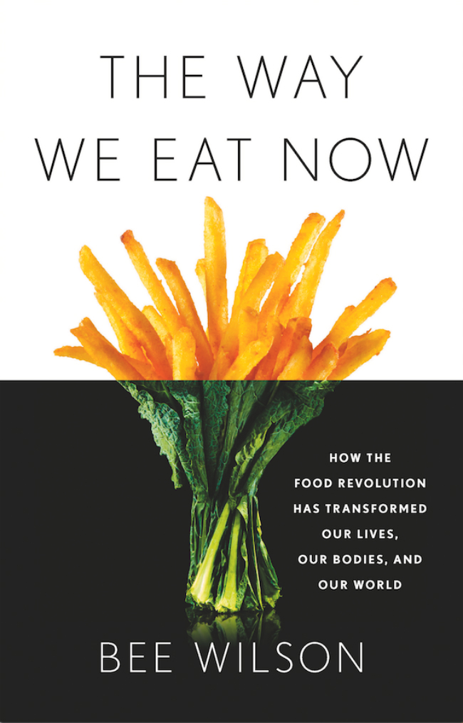 """A photo of the cover of the book """"The Way We Eat Now"""" by Bee Wilson."""
