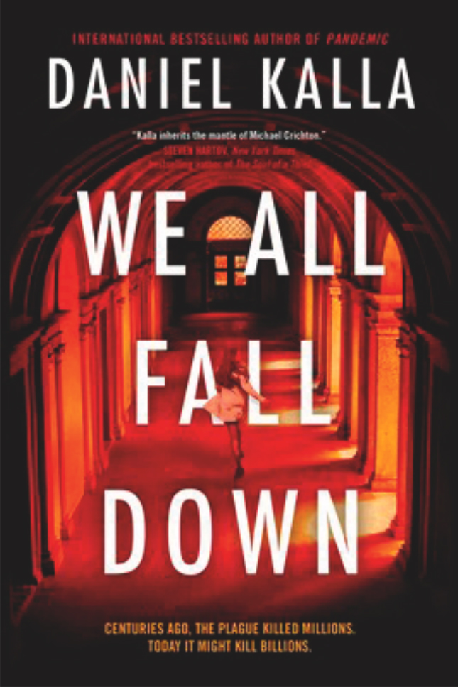 "The cover of the book ""We All Fall Down"" By Daniel Kalla."