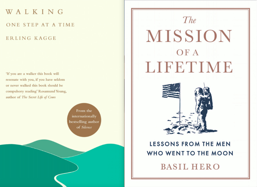 """Covers of the books """"Walking: One Step at a Time"""" by Erling Kragge & """"The Mission of a Lifetime: Lessons from the Men Who Went to the Moon"""" by Basil Hero."""
