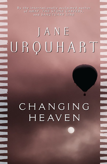 The cover of Changing Heaven by Jane Urquhart.