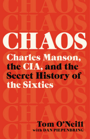 The cover of the book Chaos by Tom O'Neill.