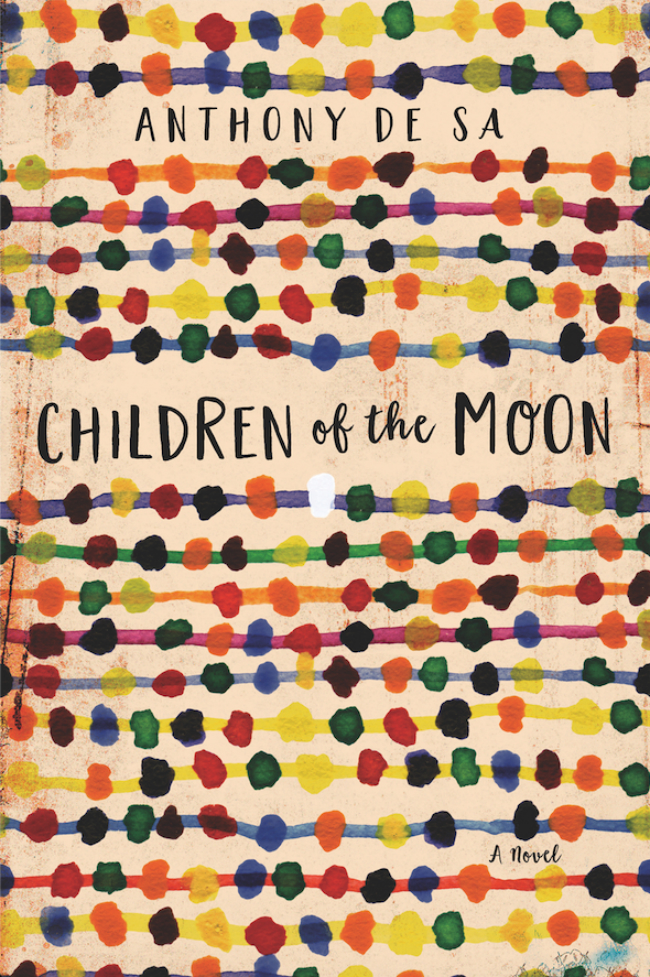 The cover of Anthony De Sa's third novel, Children of the Moon.