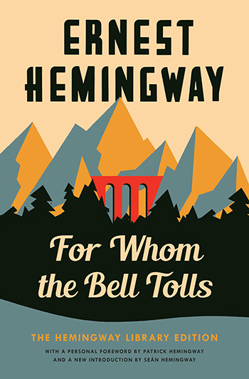 An image of the cover of the book For Whom The Bell Tolls (1940) by Ernest Hemingway.