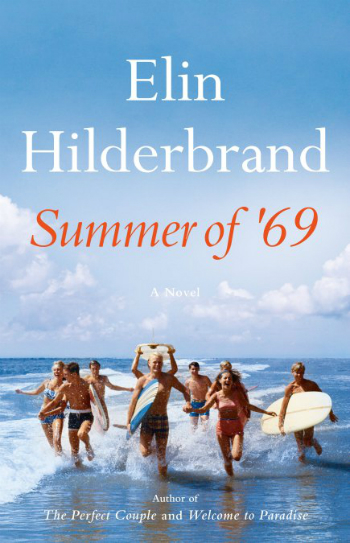 The civer of the book Summer of 69 by Elin Hilderbrand.