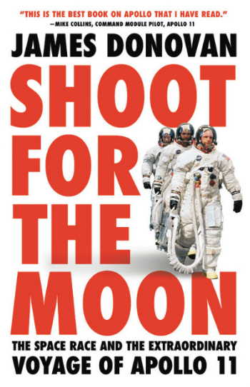 The cover of the book Shoot For The Moon James Donovan.