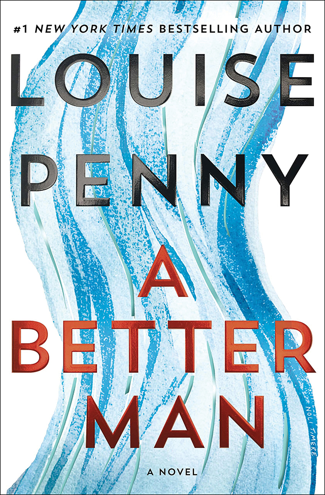 "The cover of the book ""A Better Man"" by Louise Penny."