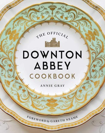 Book cover for The Downton Abbey Cookbook