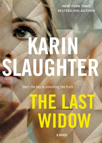 Book cover for Karin Slaughter's The Last Widow