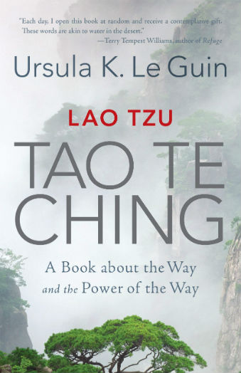 Lao Tzu: Tao Te Ching, A Book about the Way and the Power of the Way