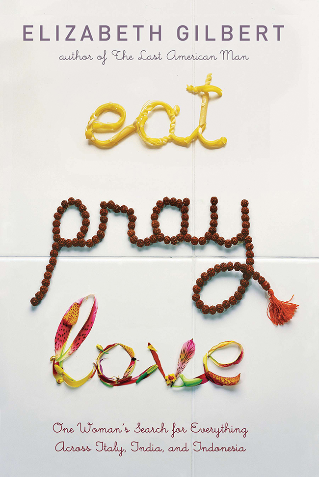 """The cover of """"Eat, Pray, Love"""" By Elizabeth Gilbert."""