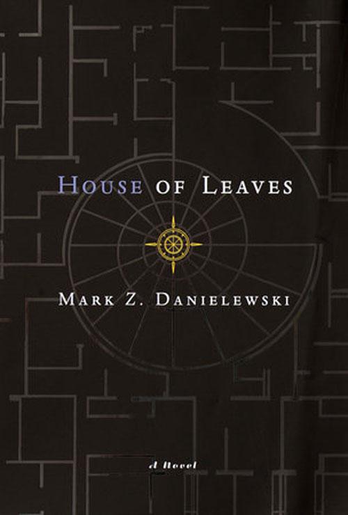 House of Leaves by Mark Z. Danielewski