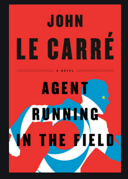 Book cover for John Le Carre's Agent Running in the Field