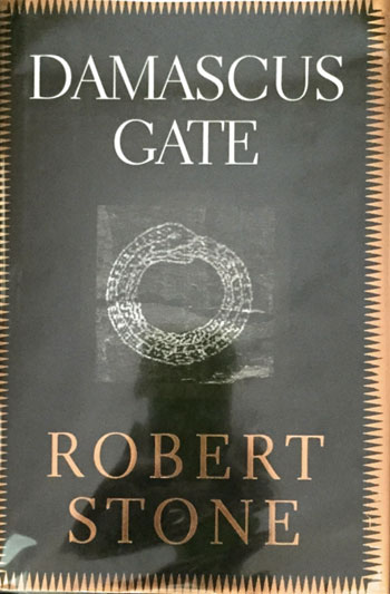 DAMASCUS GATE by Robert Stone
