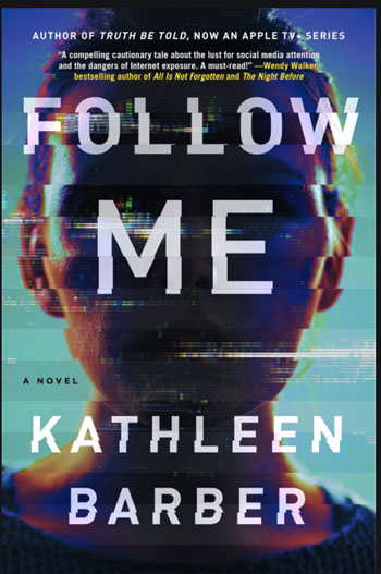 The book cover for Follow Me by Kathleen Barber