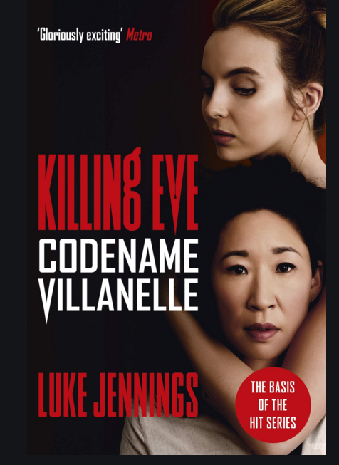 KIlling Eve, Codename Vilanelle by Luke Jennings