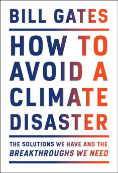 White book cove of How To Avoid a Climate Disaster, by Bill Gates. No images, fonts in bold caps with a gradient of deep blue to orange/red, creating a sense of urgency.