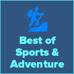 The Best of Sports & Adventure