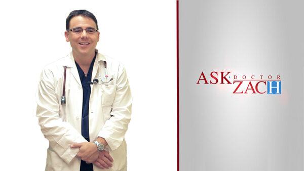 Ask Dr. Zach