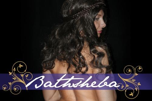 Notorious Women of the Bible - Bathsheba