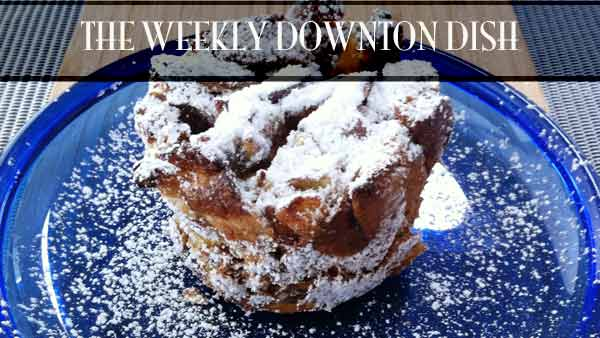 The Weekly Downton Dish: Apple Charlotte by Pamela Foster, DowntonAbbeyCooks.com