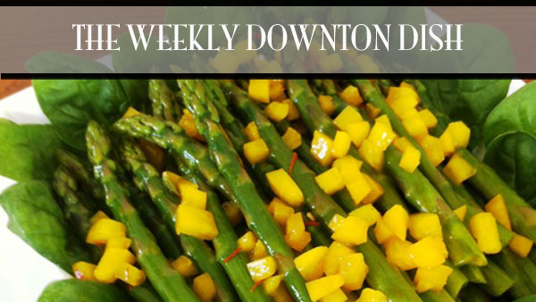 The Weekly Downton Dish: A Long and Winding Road - Asparagus Salad by Pamela Foster, DowntonAbbeyCooks.com
