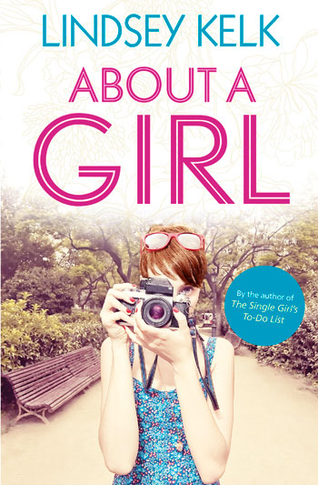 About A Girl by Lindsey Kelk - HarperCollins Canada
