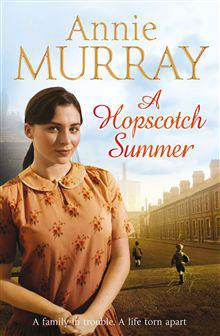 A Hopscotch Summer by Annie Murray - HarperCollins Canada