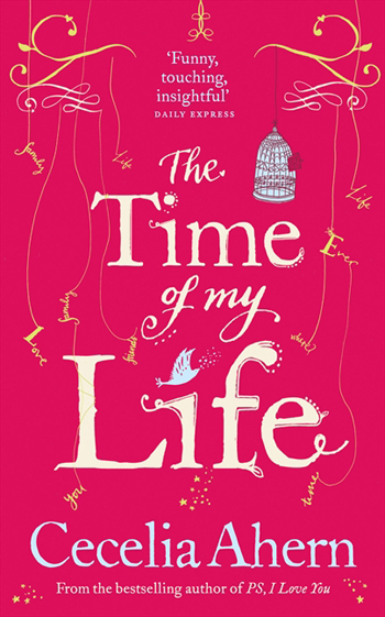 The Time of My Life by Cecilia Ahern - HarperCollins Canada