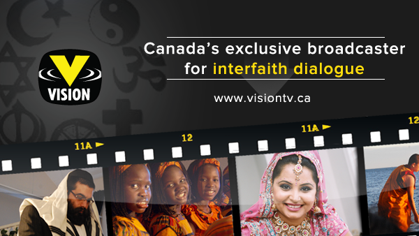 VisionTV - Canada's Exclusive Broadcaster for Interfaith Dialogue