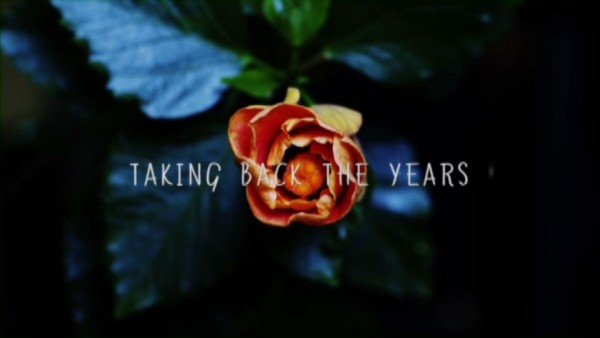 Taking Back The Years