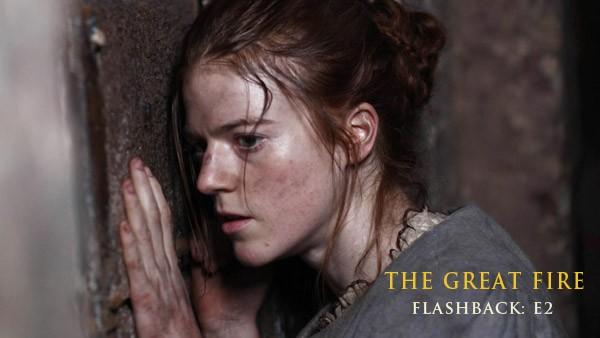 The Great Fire Flashback E2: Sarah Farriner (ROSE LESLIE)