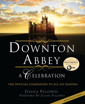 Ultimate Downton Contest - Downton Abbey: A Celebration from Publishers Group Canada