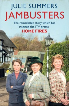 Home Fires: Jambusters by Julie Summers