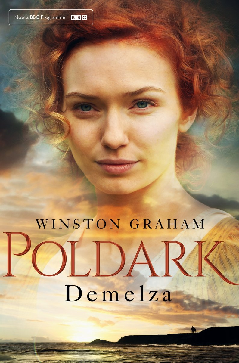 Escape with Poldark Contest: Poldark - Demelza by Winston Graham