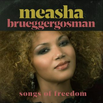 Measha Brueggergosman - Songs of Freedom - Cover