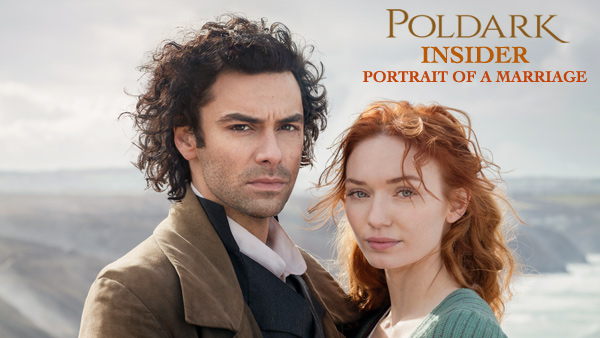 Poldark Insider S2: Portrait of a Marriage