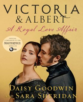Novel New Year Contest 2018 - Raincoast Books - Victoria and Albert: A Royal Love Affair